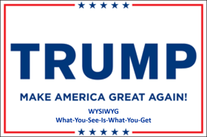 Trump Sign-WYSISYG